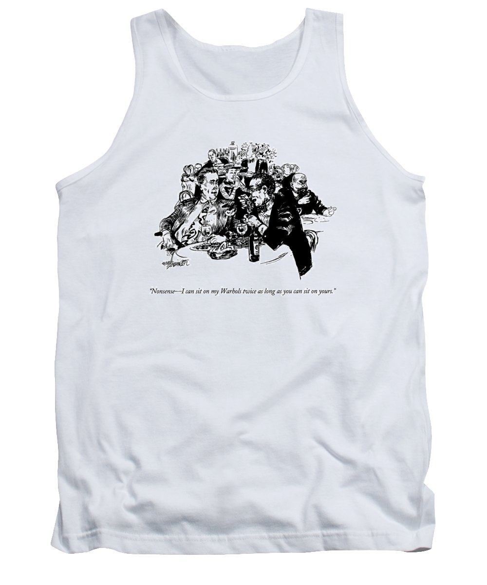 (two Men Arguing In A Restaurant) Art Tank Top featuring the drawing Nonsense - I Can Sit On My Warhols Twice As Long by William Hamilton