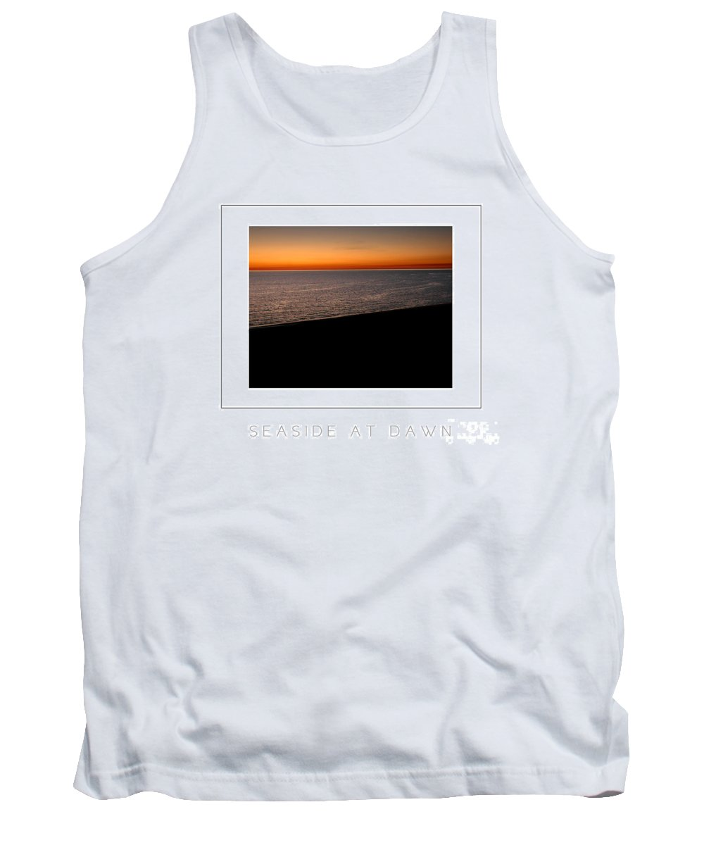 Sea Tank Top featuring the photograph Seascape At Dawn Poster by Mike Nellums