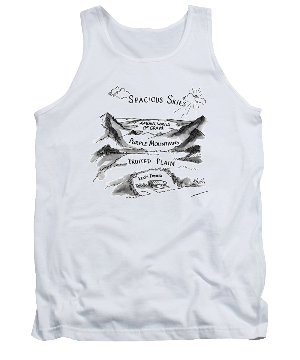 Spacious Skies Amber Waves Of Grain Purple Mountains Fruited Plain Leo's Diner (landscape Scene Extending Downward To The Diner.) Patriotism Tank Top featuring the drawing Spacious Skies Amber Waves Of Grain Purple by Sidney Harris