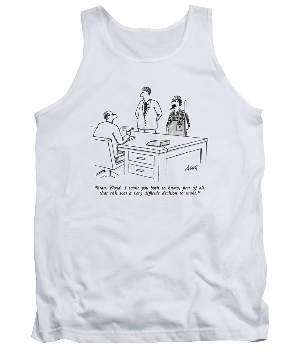 Business Tank Top featuring the drawing Stan. Floyd. I Want You Both To Know by Tom Cheney