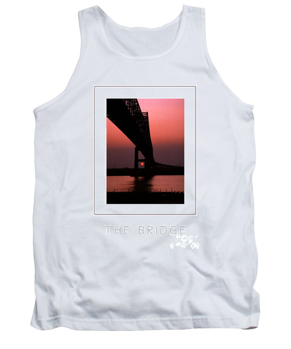 Bridge Tank Top featuring the photograph The Bridge Poster by Mike Nellums