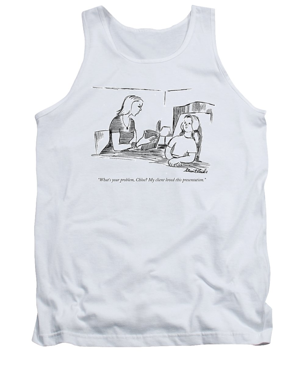 Presentation Tank Top featuring the drawing What's Your Problem by Stuart Leeds