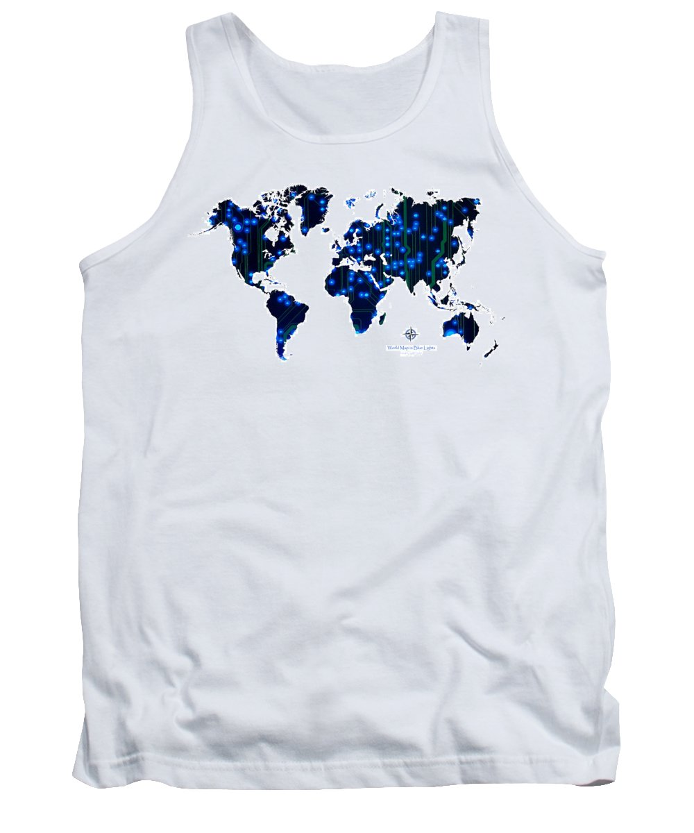 World Tank Top featuring the digital art World Map In Blue Lights by Jerry McElroy