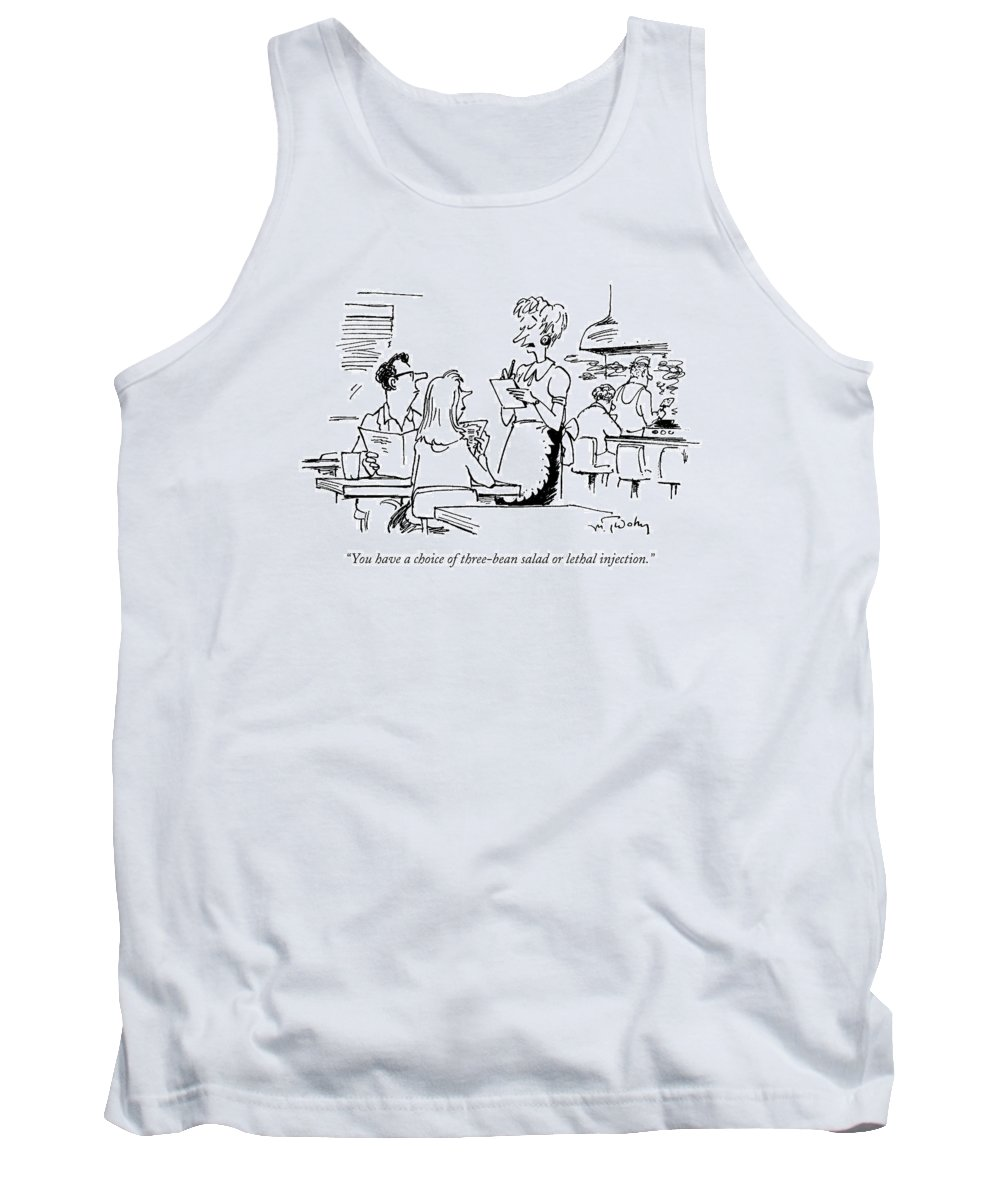 Lethal Injection Tank Top featuring the drawing You Have A Choice Of Three-bean Salad Or Lethal by Mike Twohy