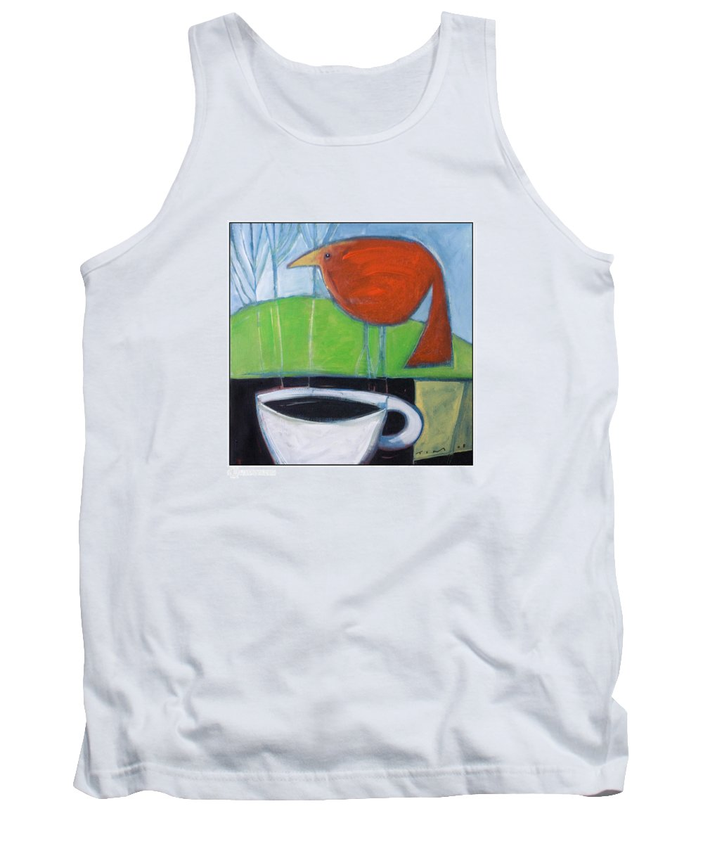 Bird Tank Top featuring the painting Coffee With Red Bird by Tim Nyberg