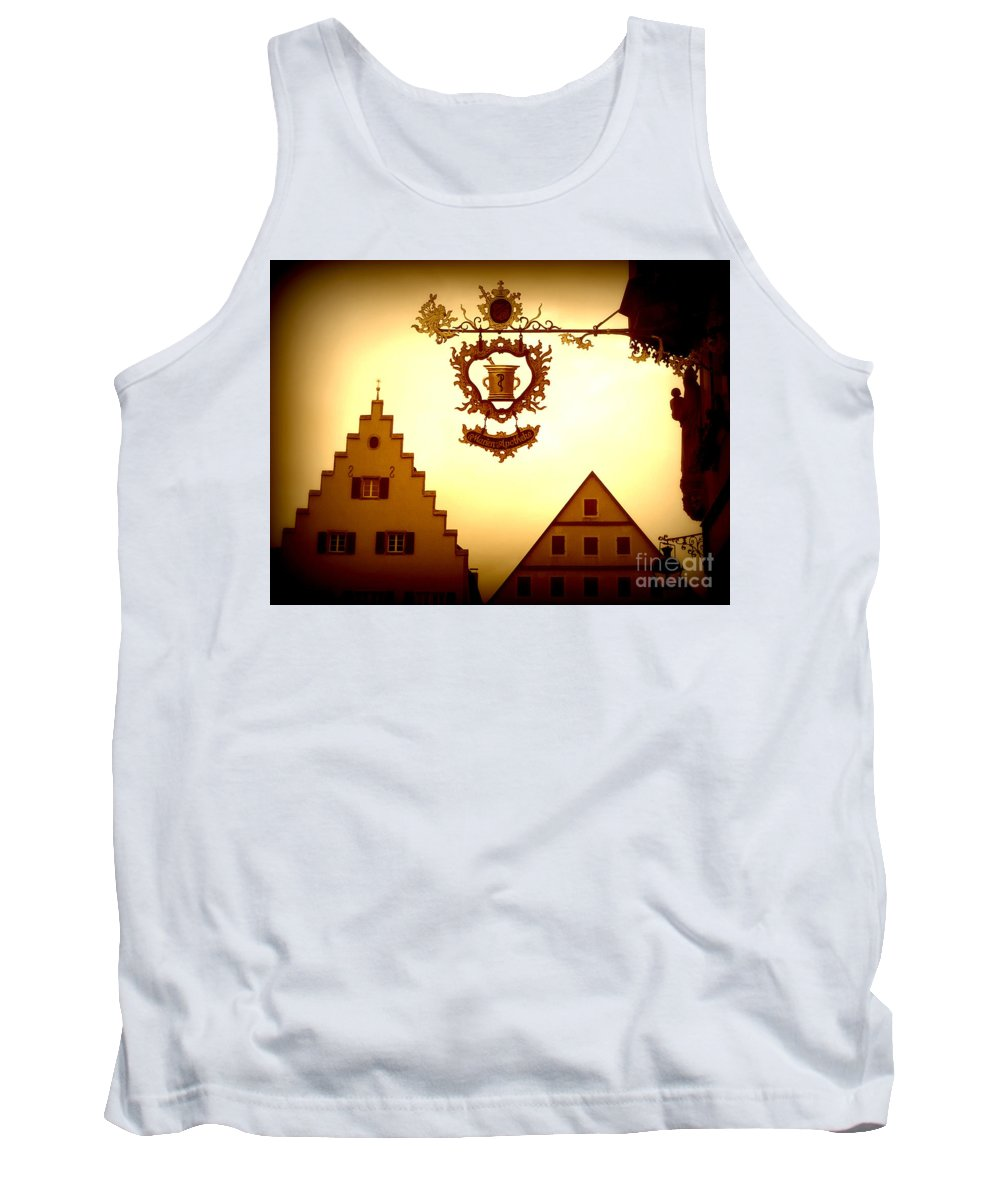 Rothenburg Tank Top featuring the photograph Pharmacy Sign In Rothenburg by Carol Groenen