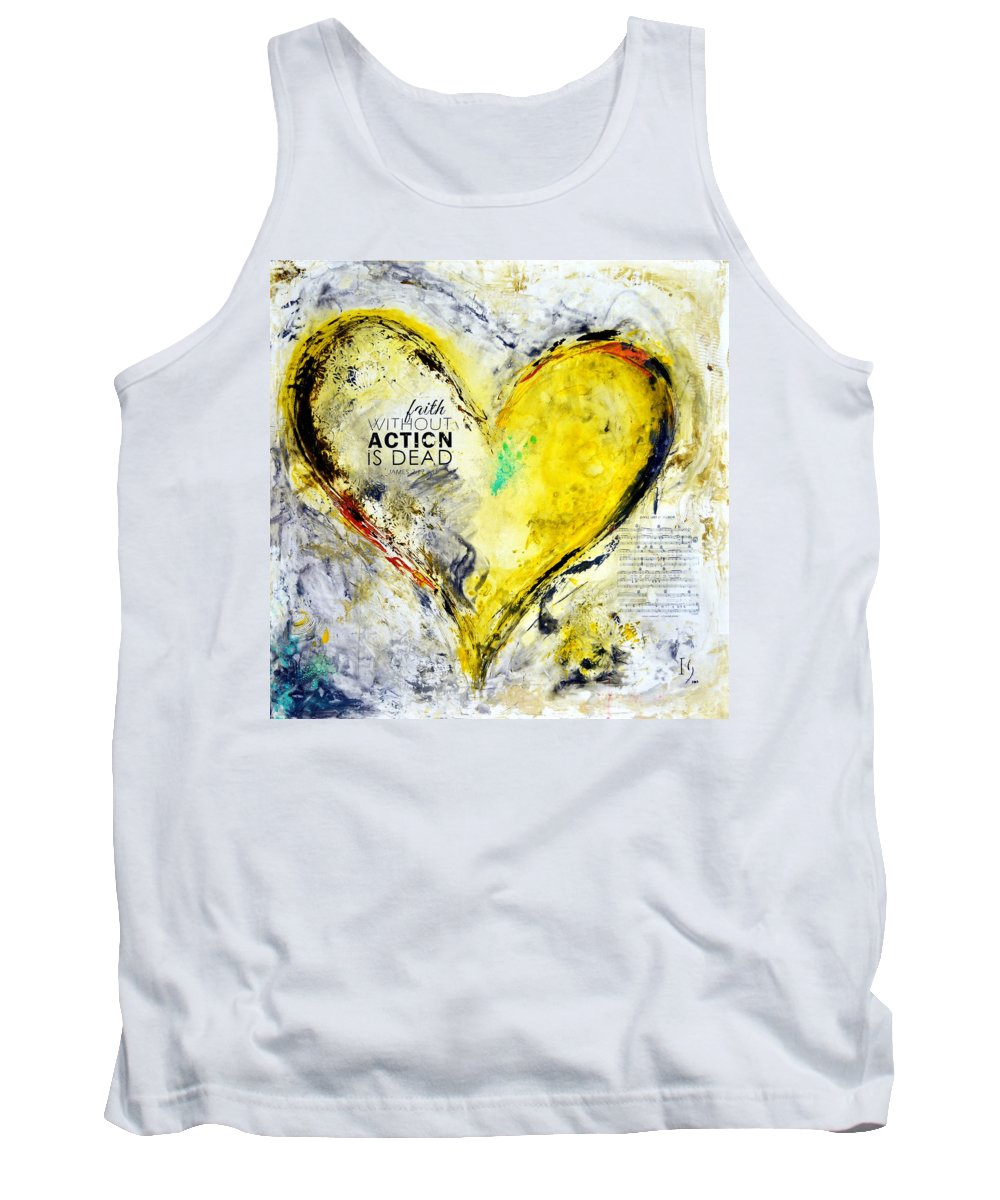 Heart Tank Top featuring the mixed media Faith Without Action Is Dead by Ivan Guaderrama