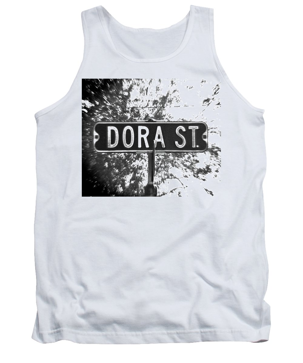 Tank Top featuring the photograph Do - A Street Sign Named Dora by Jenifer West