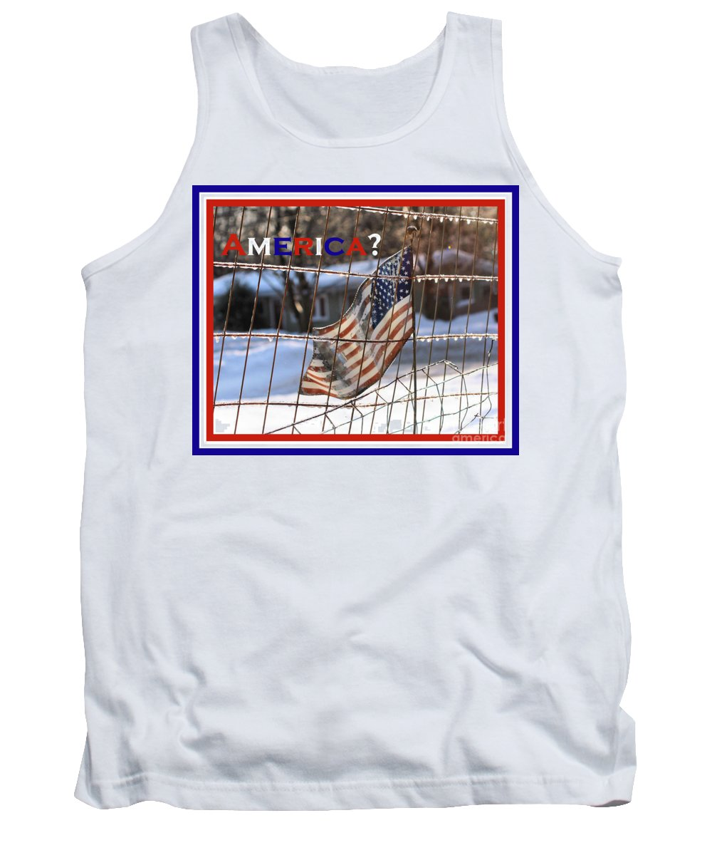 America Tank Top featuring the photograph America Where Are We by Smilin Eyes Treasures