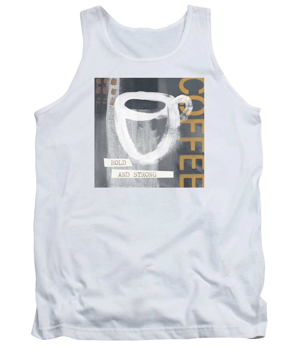 Coffee Tank Top featuring the mixed media Bold And Strong- Art By Linda Woods by Linda Woods