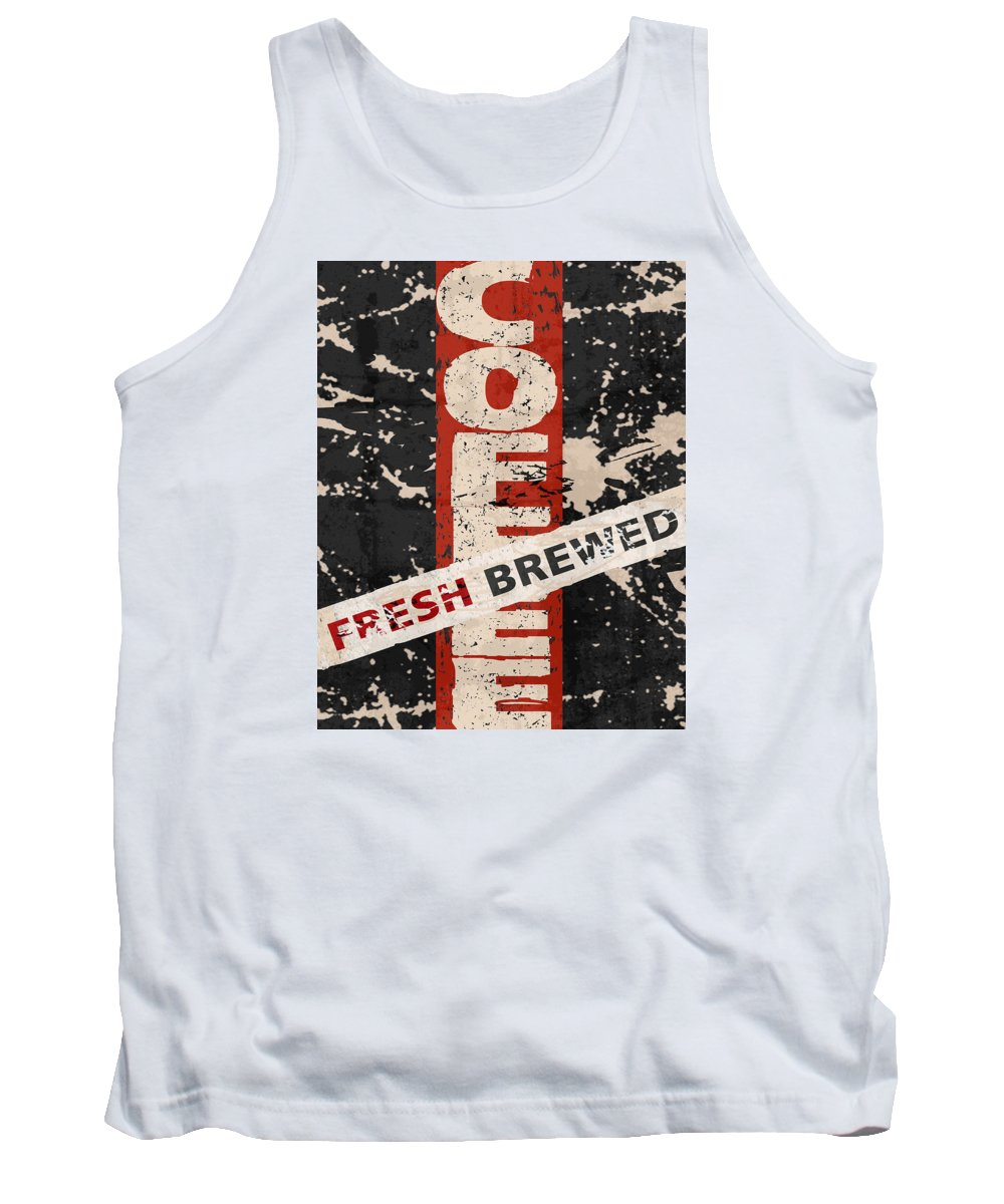 Coffee Tank Top featuring the mixed media Coffee Fresh Brewed by Marilu Windvand