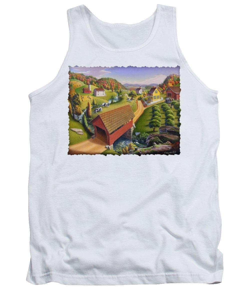 Covered Bridge Tank Top featuring the painting Folk Art Covered Bridge Appalachian Country Farm Summer Landscape - Appalachia - Rural Americana by Walt Curlee