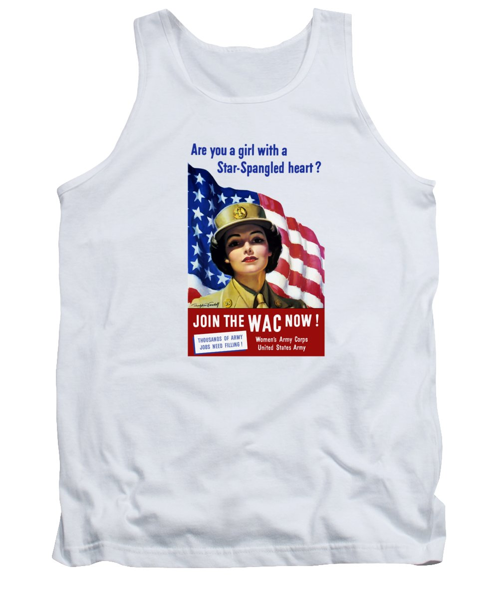 Wac Tank Top featuring the painting Join The Wac Now - World War Two by War Is Hell Store