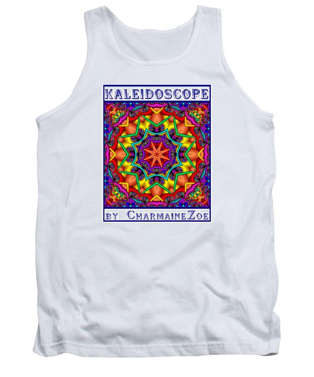 Kaleidoscope Tank Top featuring the digital art Kaleidoscope 2 by Charmaine Zoe