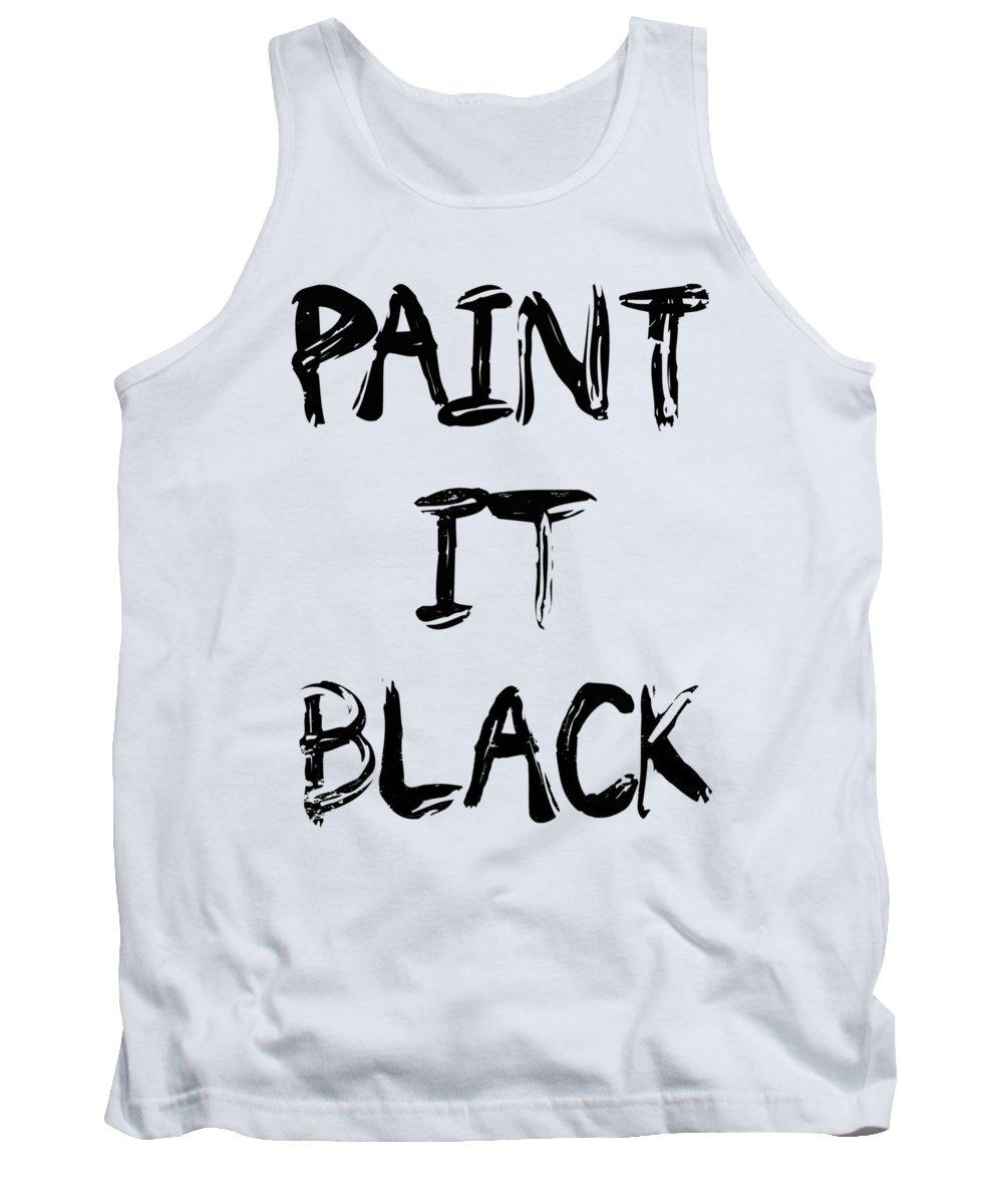 Paint Tank Top featuring the digital art Paint It Black Pop Art by Filip Schpindel