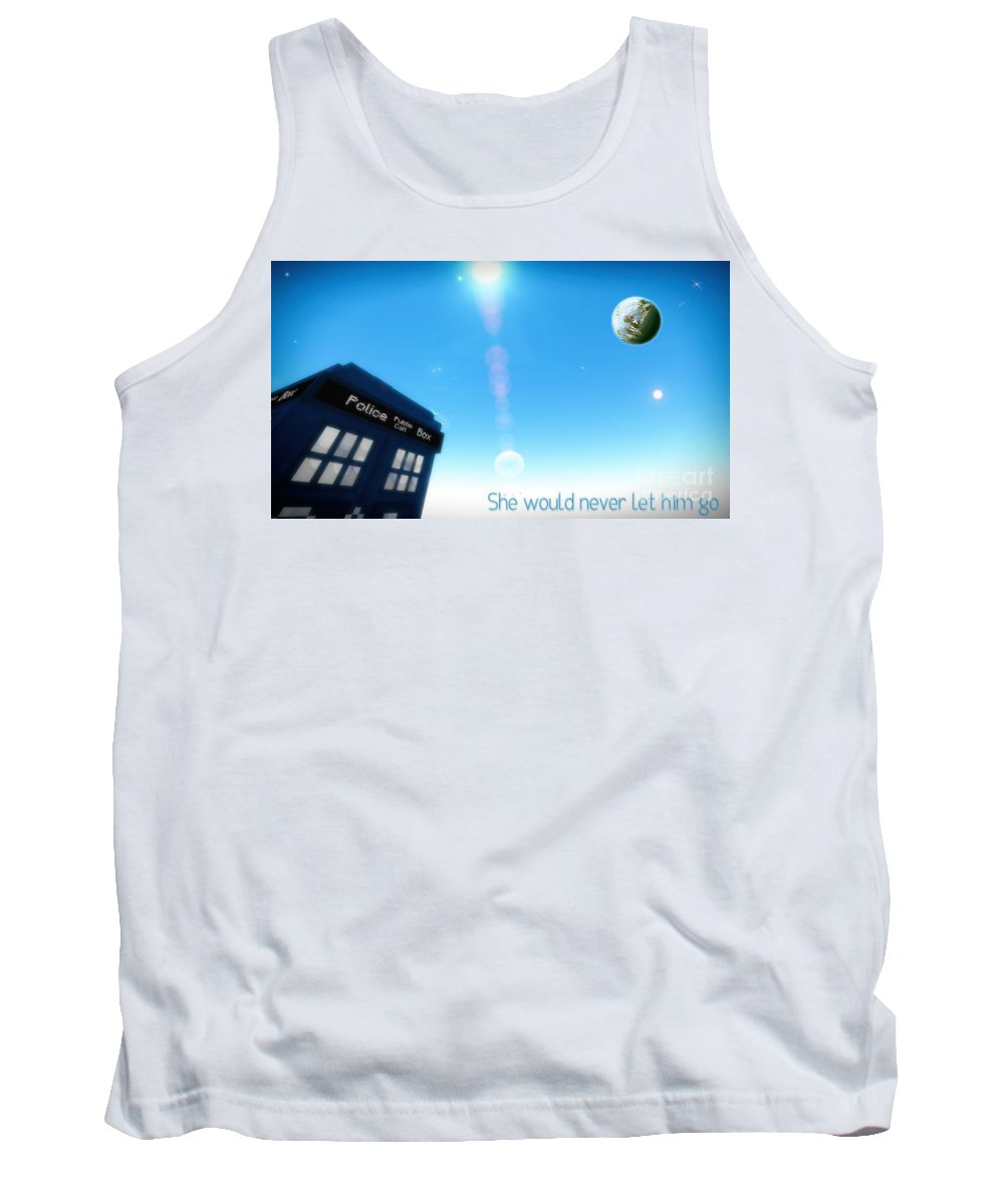 Doctor Who Tank Top featuring the digital art She Would Never Let Him Go by Robert Radmore