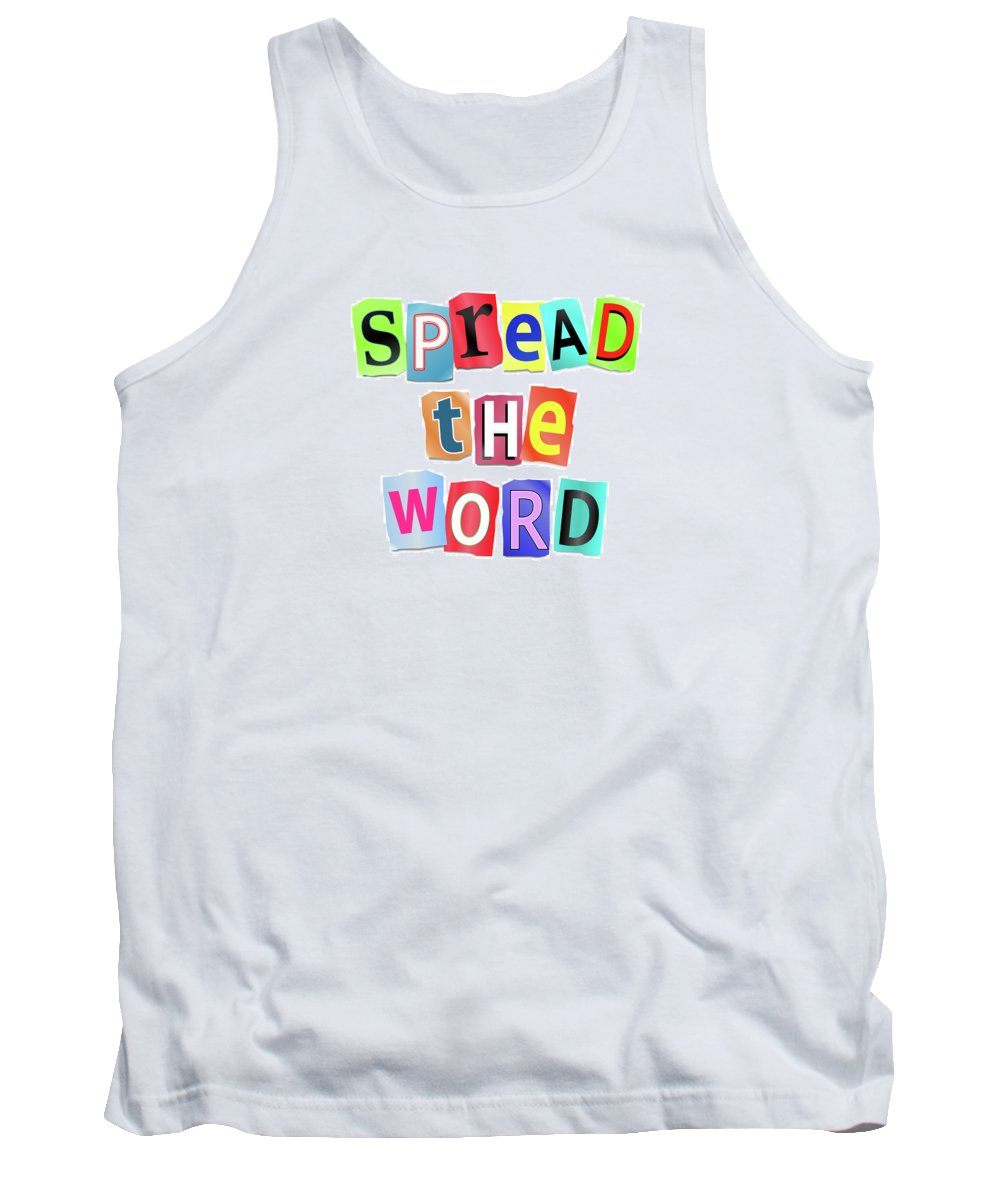 Spread The Word Tank Top featuring the digital art Spread The Word. by Samantha Craddock