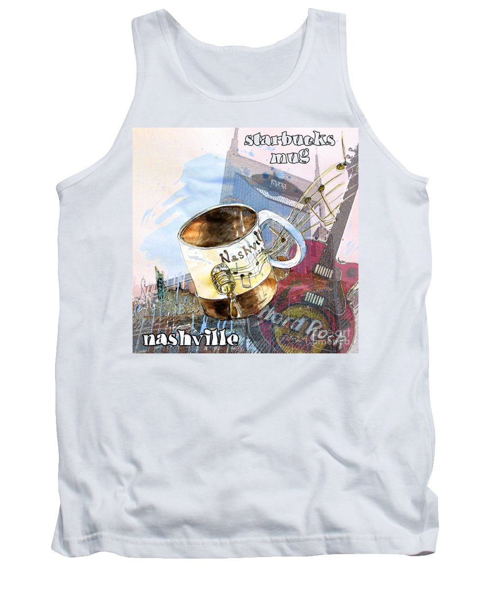 Mugs Tank Top featuring the painting Starbucks Mug Nashville by Miki De Goodaboom