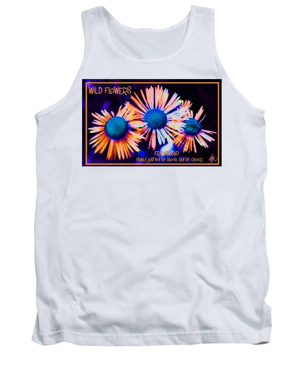 Flower Tank Top featuring the digital art Three Wild Flowers Friendship by Judy Fry
