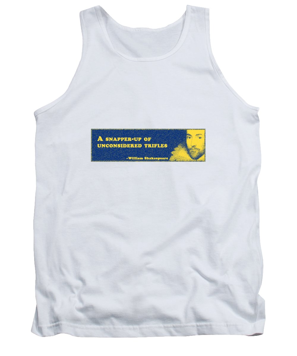A Tank Top featuring the digital art Unconsidered Trifles #shakespeare #shakespearequote by TintoDesigns