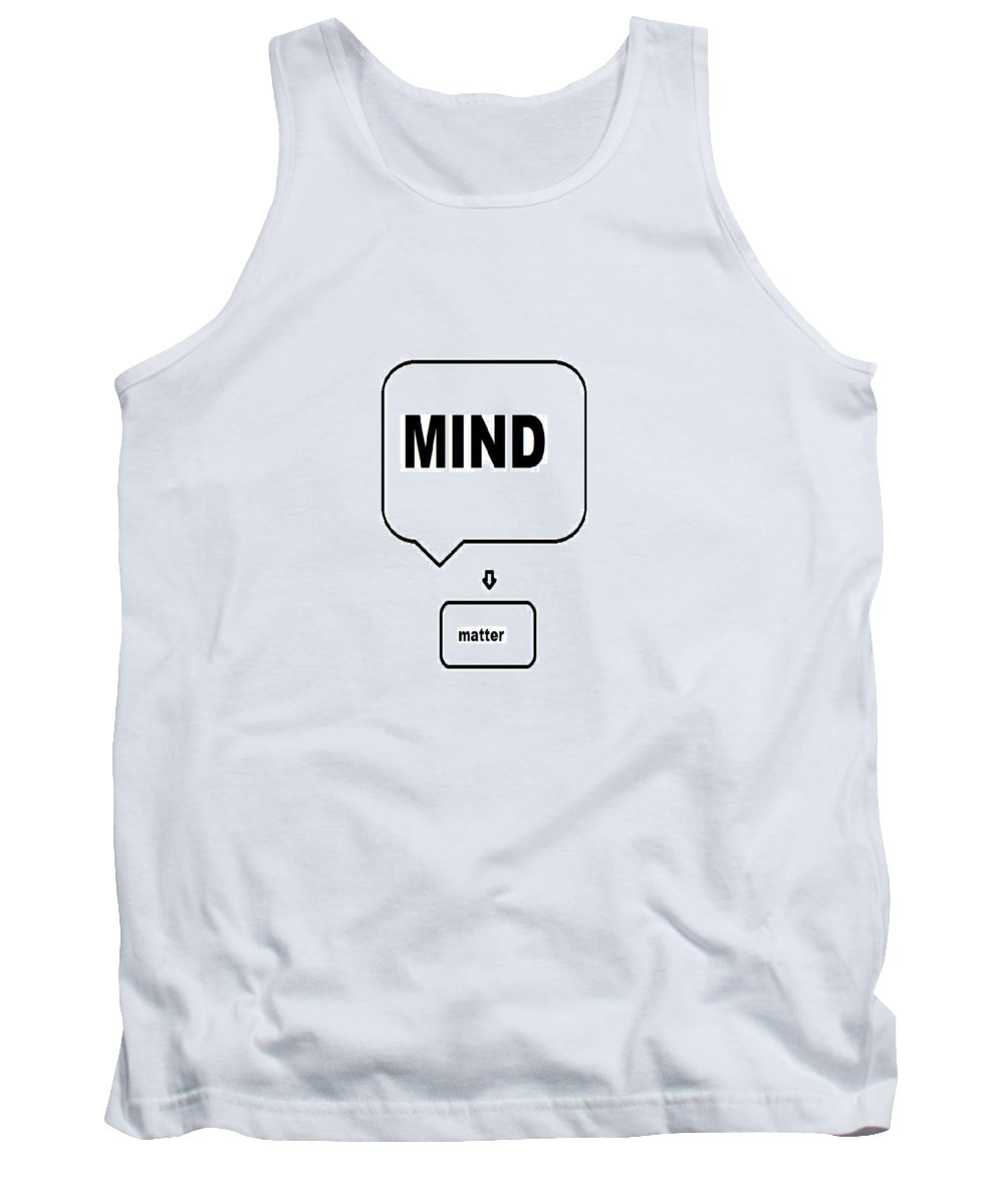 Print Tank Top featuring the digital art Mind over matter by Andrew Johnson
