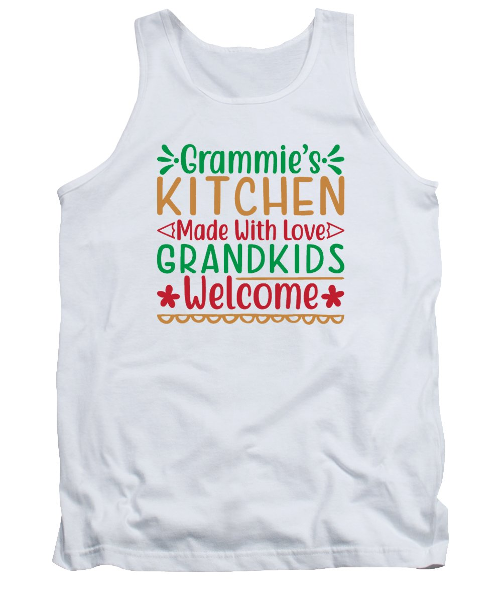 Xmas Tank Top featuring the digital art Grammies kitchen made with love grandkids welcome by Jacob Zelazny