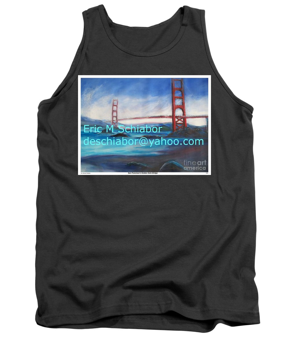 California Coast Tank Top featuring the painting San Francisco Golden Gate Bridge by Eric Schiabor