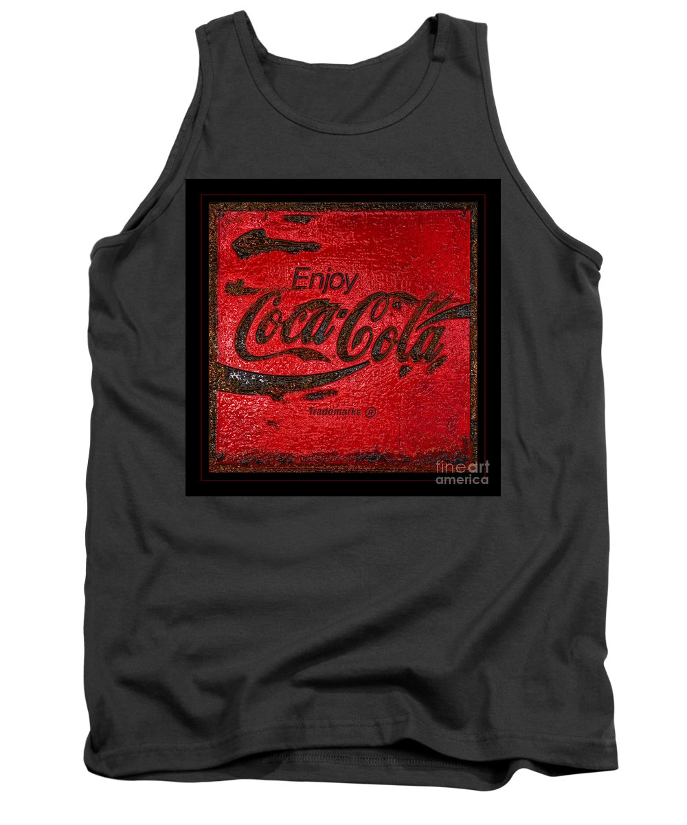 Coca Cola Tank Top featuring the photograph Coca Cola Classic Vintage Rusty Sign by John Stephens