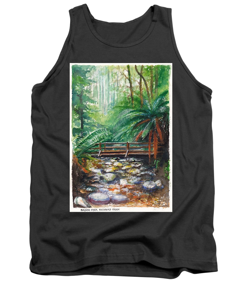 Rainforest Tank Top featuring the painting Bridge Over Badger Creek by Dai Wynn