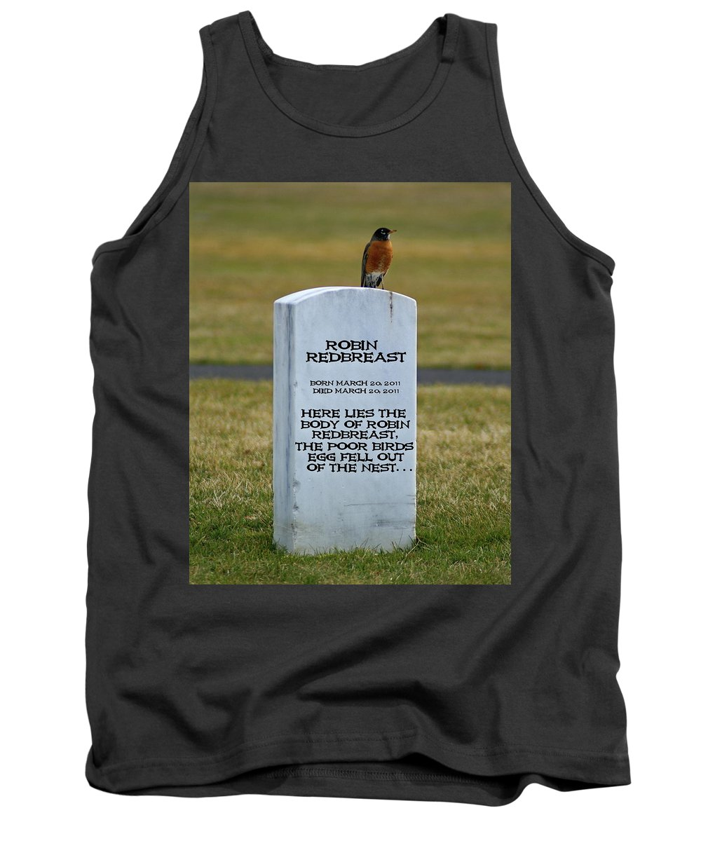 Photo Art Tank Top featuring the photograph Dead Robin by Ben Upham III