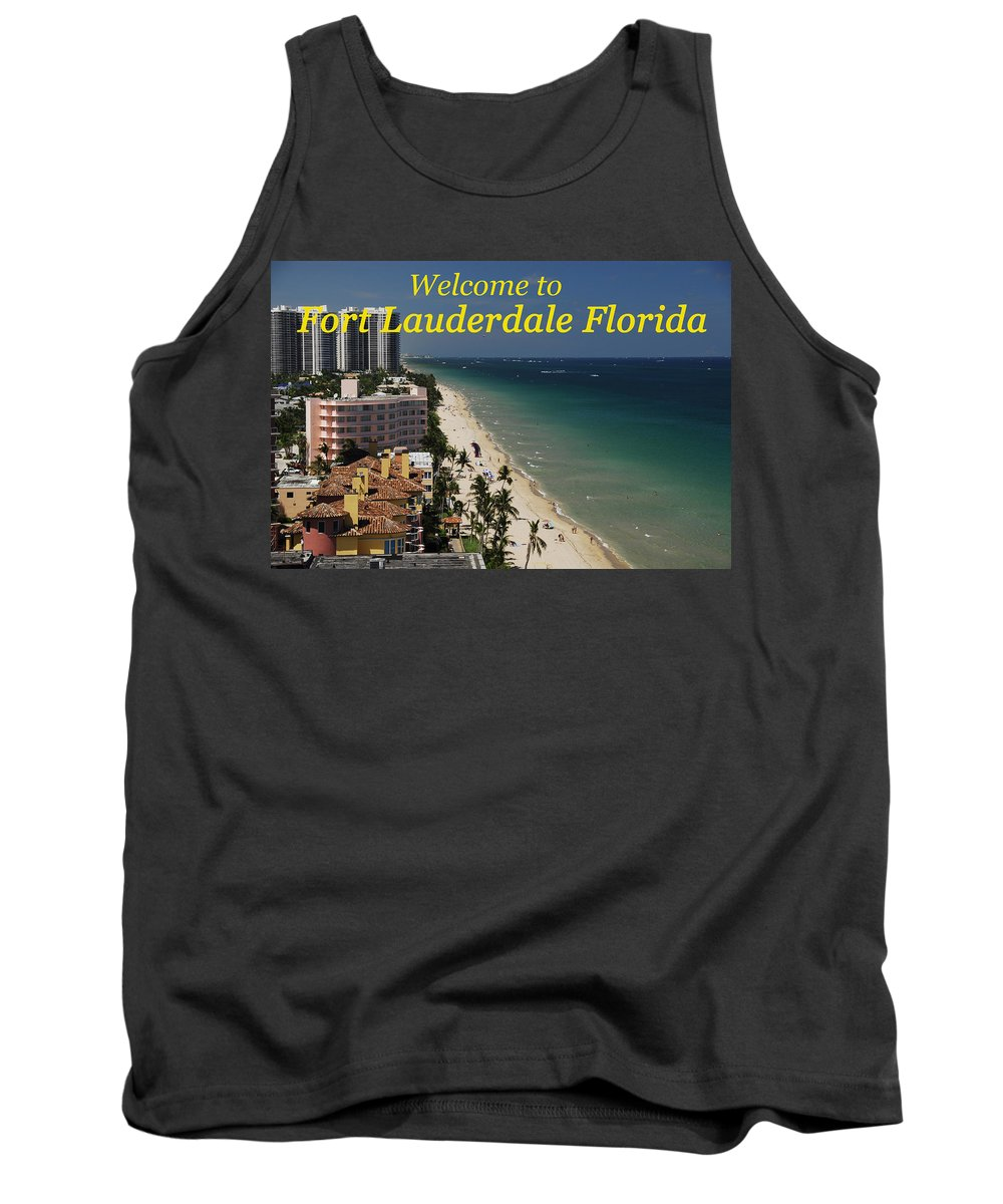 Fort Lauderdale Florida Tank Top featuring the photograph Fort Lauderdale Welcome by David Lee Thompson