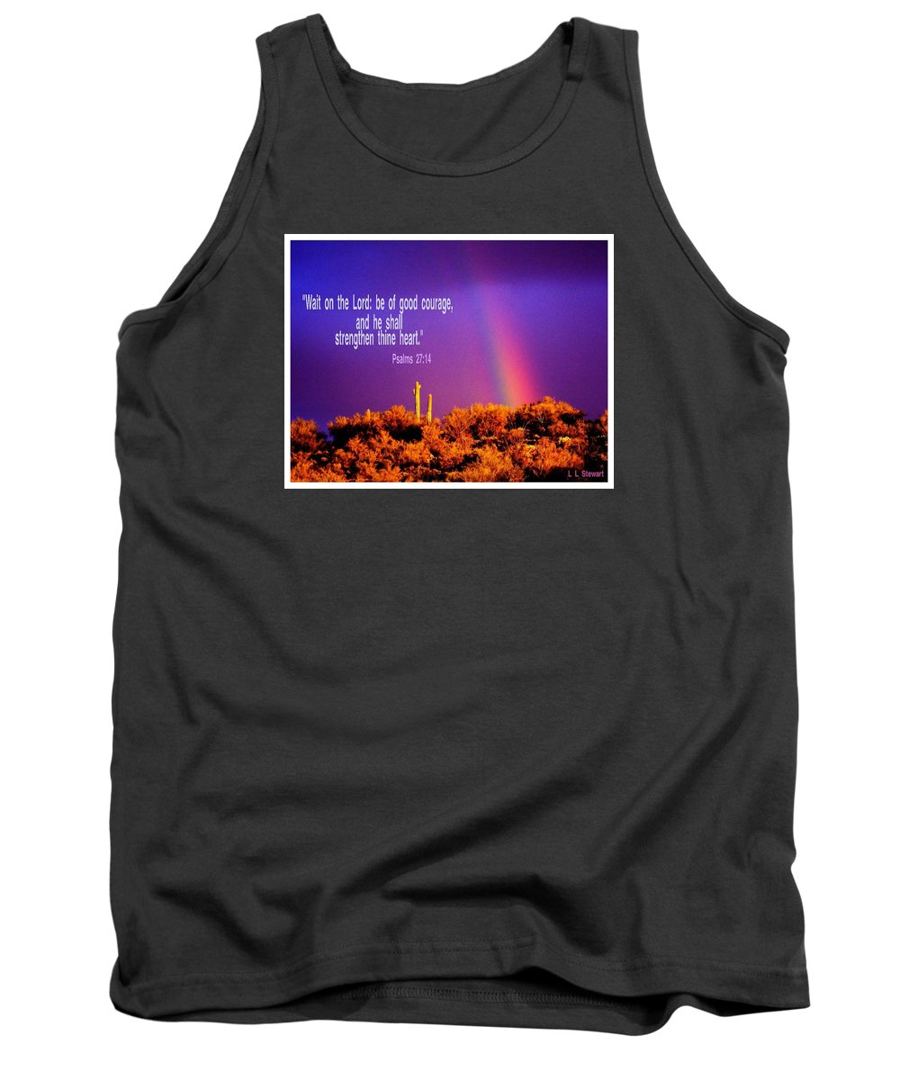 Arizona Tank Top featuring the photograph He'll Strengthen You by L L Stewart