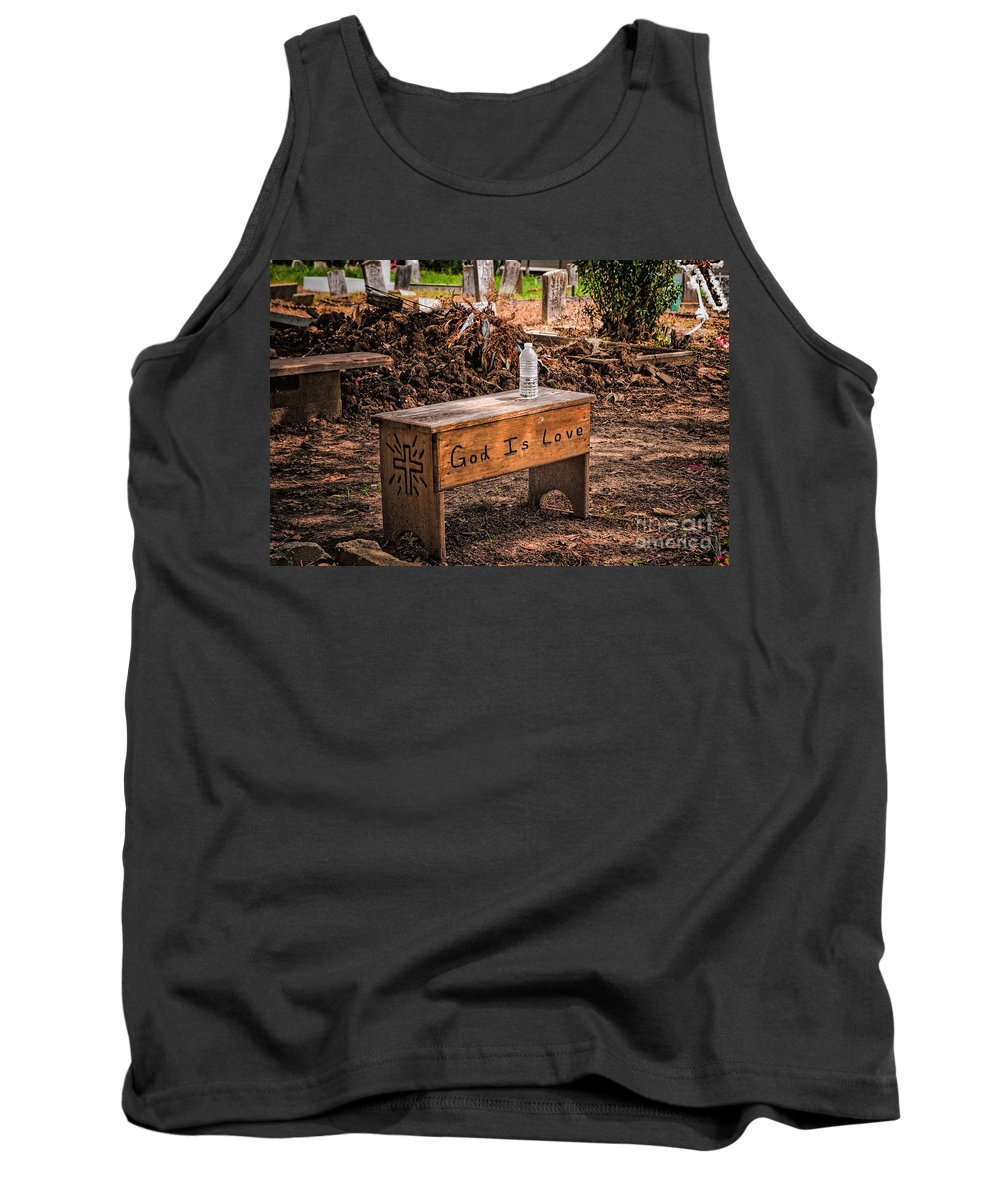 Cemetery Tank Top featuring the photograph Holt Cemetery - God Is Love Bench by Kathleen K Parker