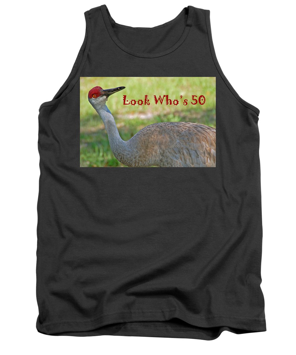 Crane Tank Top featuring the photograph Look Who's 50 by Aimee L Maher ALM GALLERY