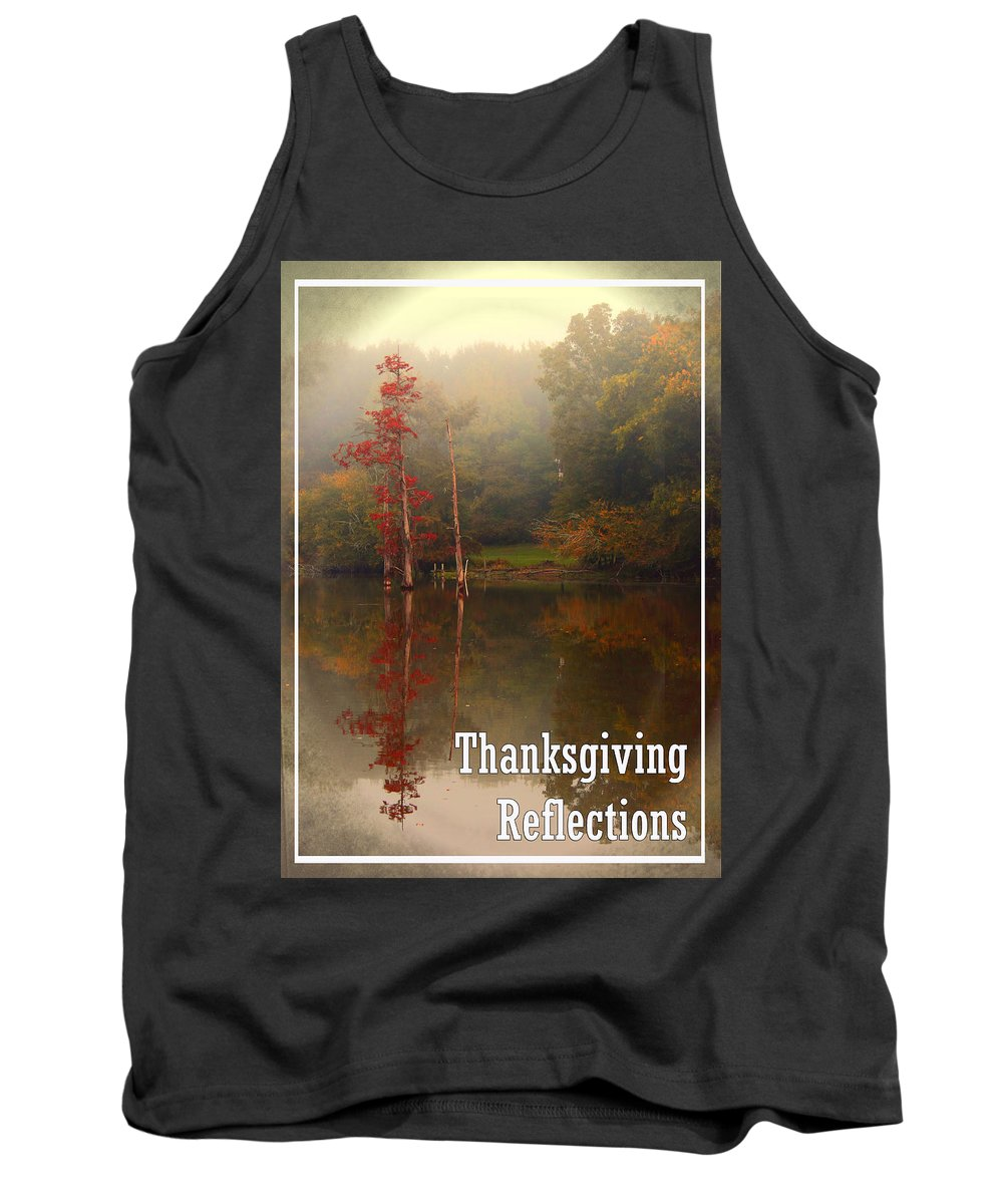Louisiana Tank Top featuring the photograph Thanksgiving Reflections by Karen Beasley