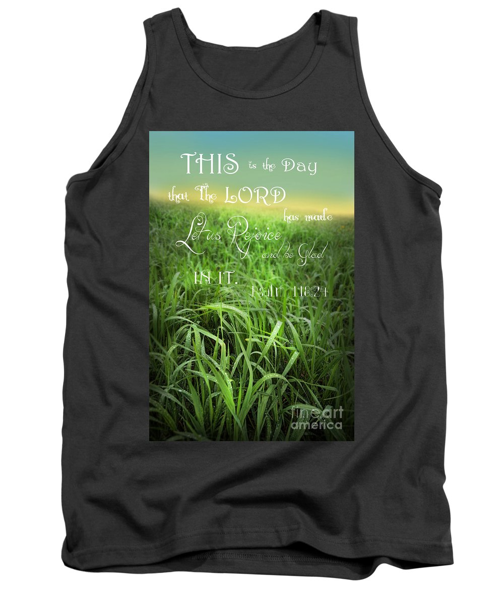 Dew Tank Top featuring the photograph This Is The Day by Jill Battaglia