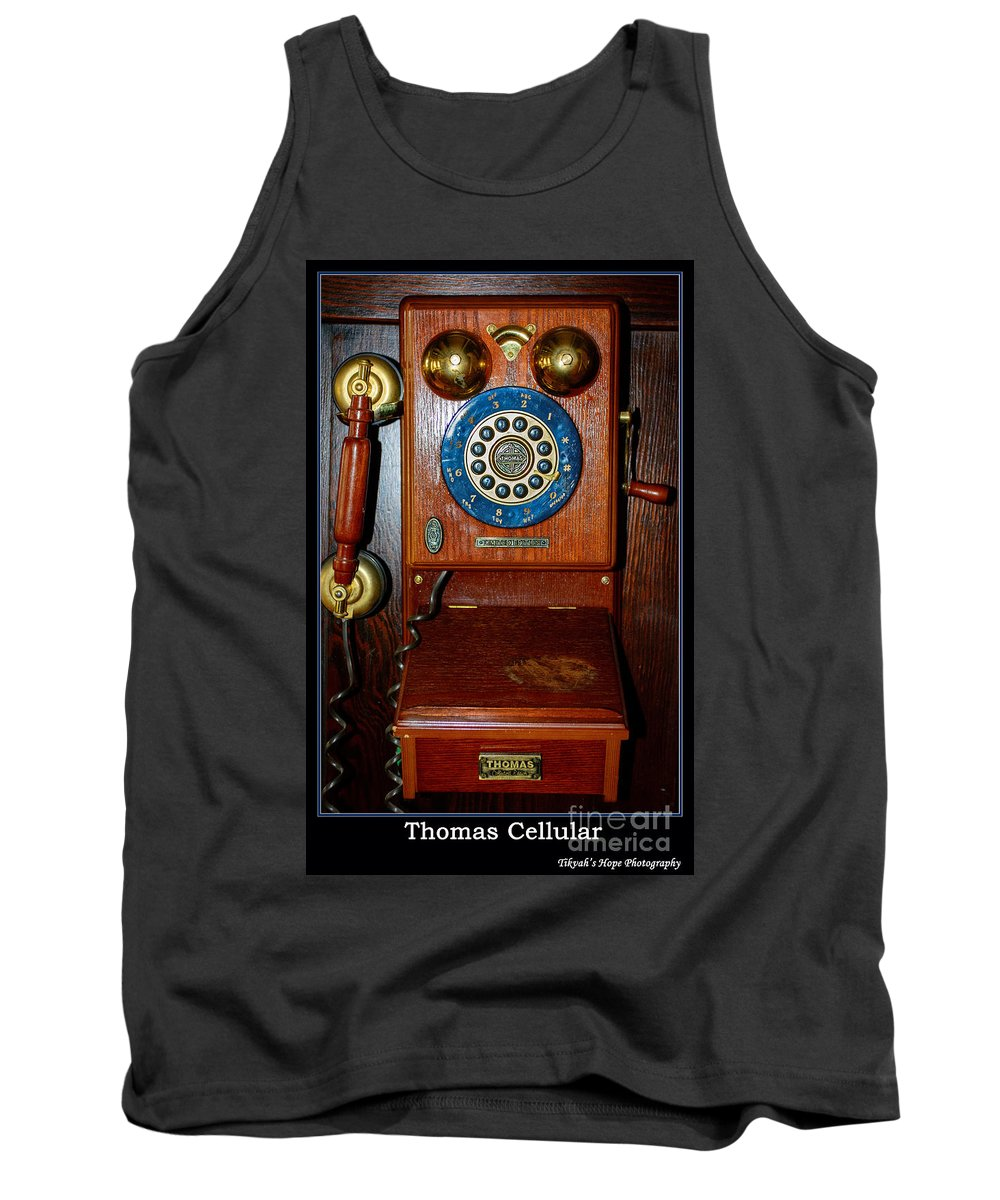 Antique Tank Top featuring the photograph Thomas Cellular by Tikvah's Hope