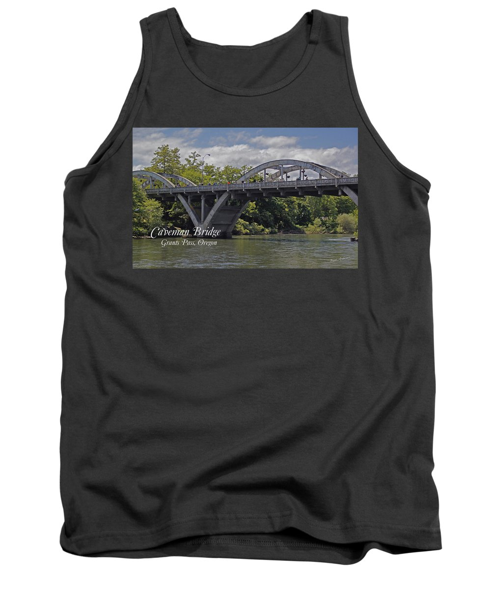 Caveman Tank Top featuring the photograph Caveman Bridge With Text by Mick Anderson