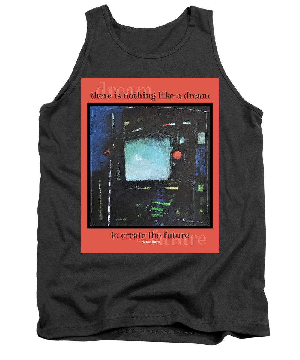 Dream Tank Top featuring the painting Dream Future Poster by Tim Nyberg