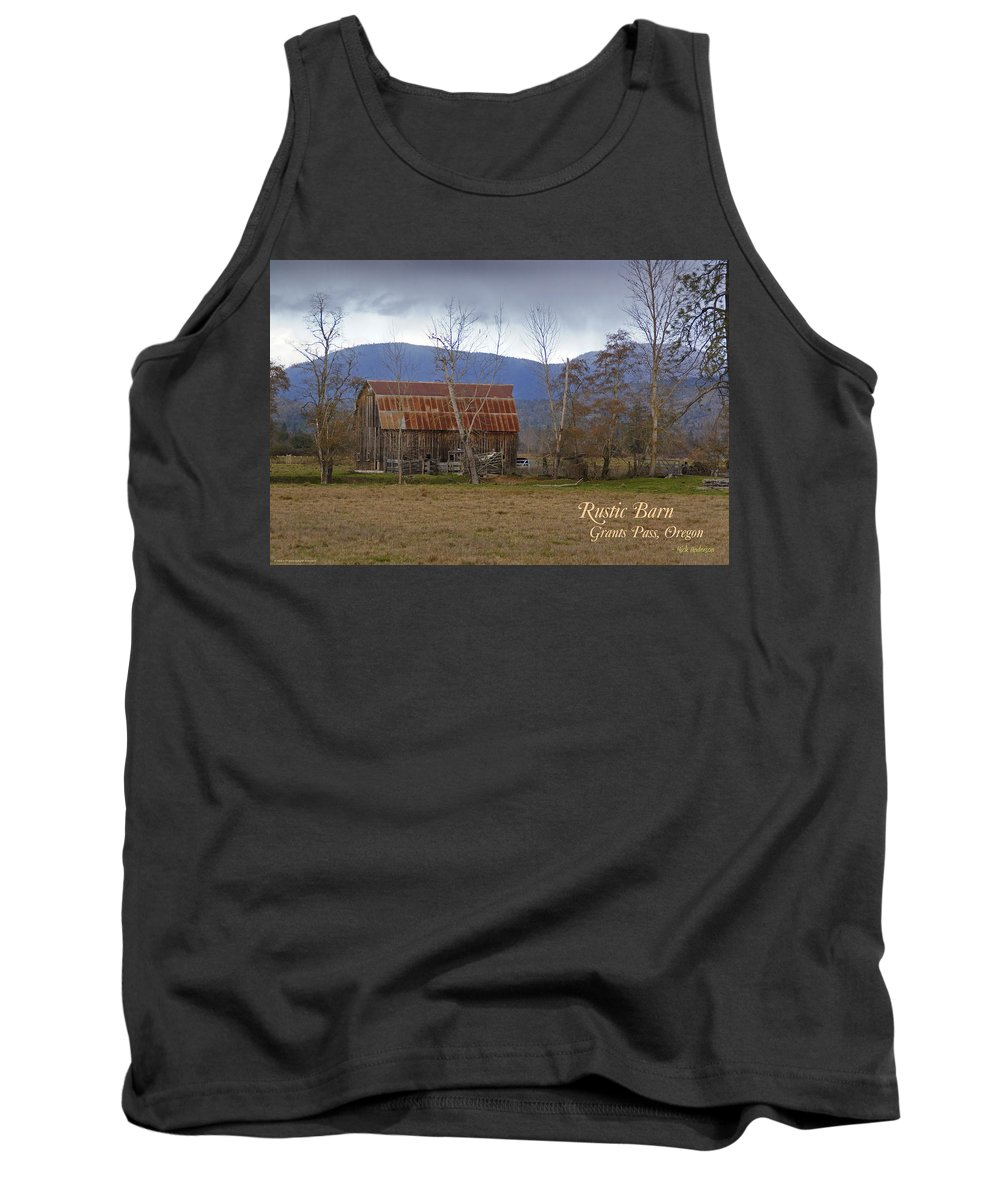 Old Tank Top featuring the photograph Old Barn In Southern Oregon With Text by Mick Anderson