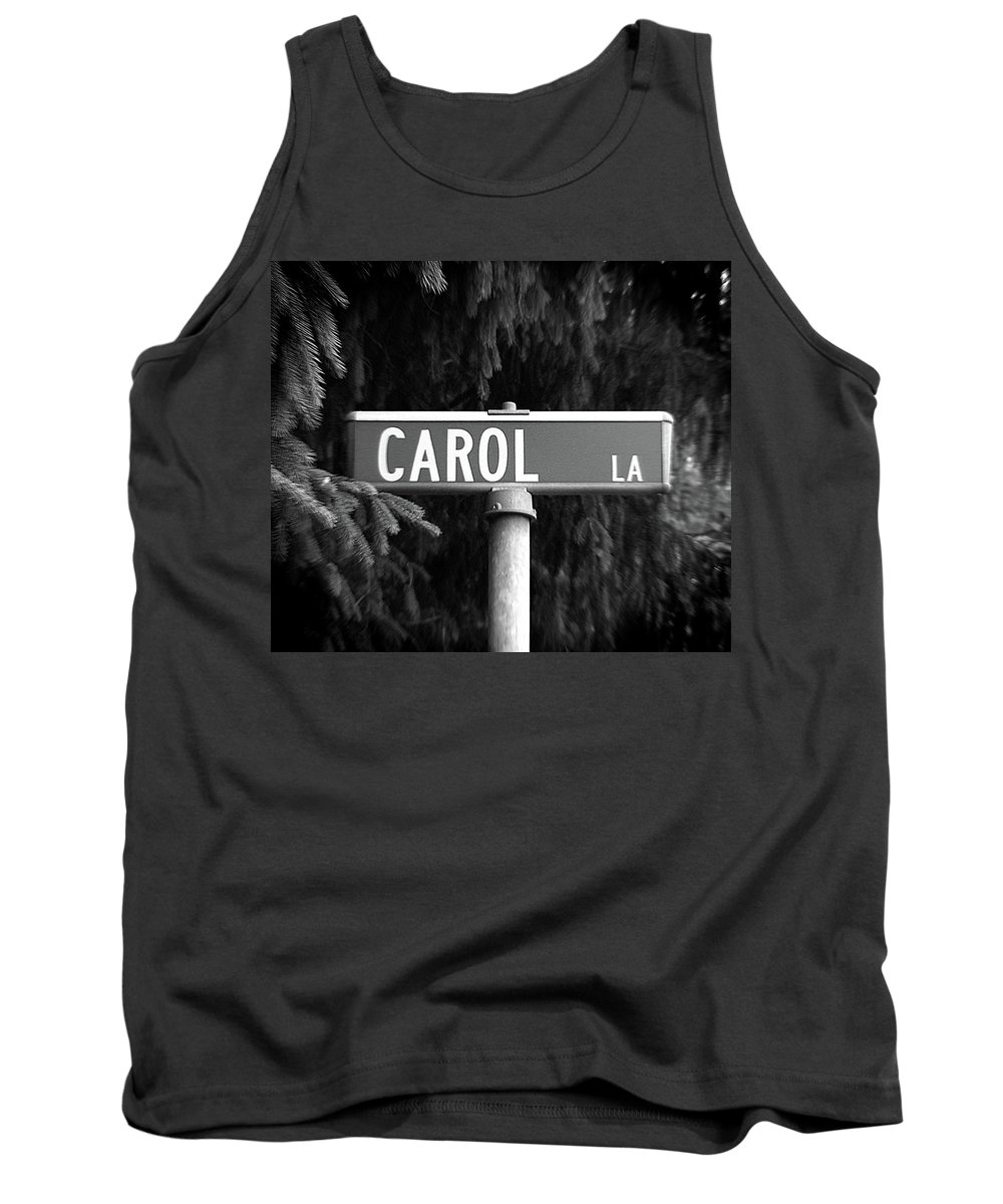 Tank Top featuring the photograph Ca - A Street Sign Named Carol by Jenifer West