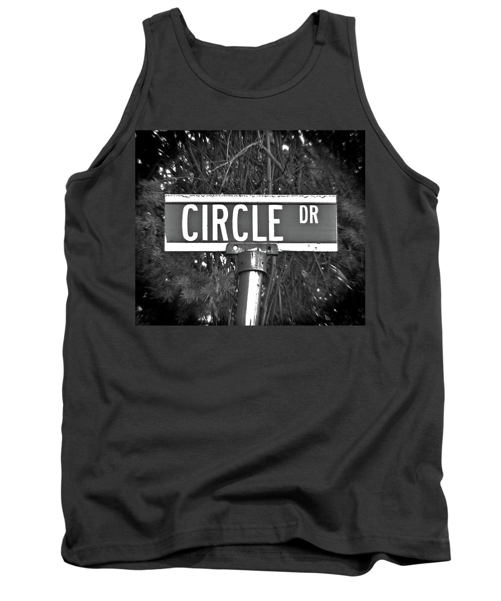 Circle Tank Top featuring the photograph Ci - A Street Sign Named Circle by Jenifer West