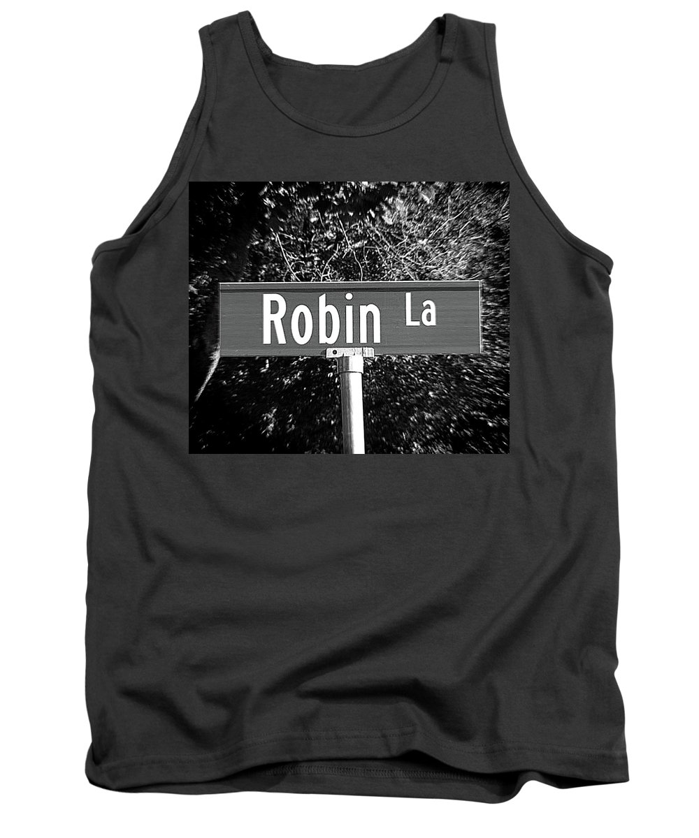 Robin Tank Top featuring the photograph Ro - A Street Sign Named Robin by Jenifer West
