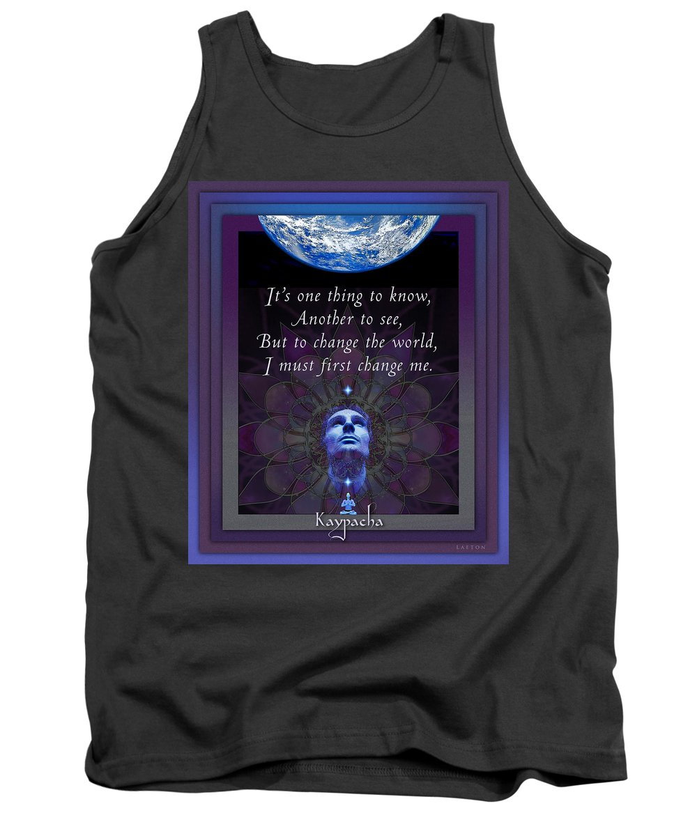 Earth Tank Top featuring the mixed media Kaypacha's Mantra 4.7.2015 by Richard Laeton