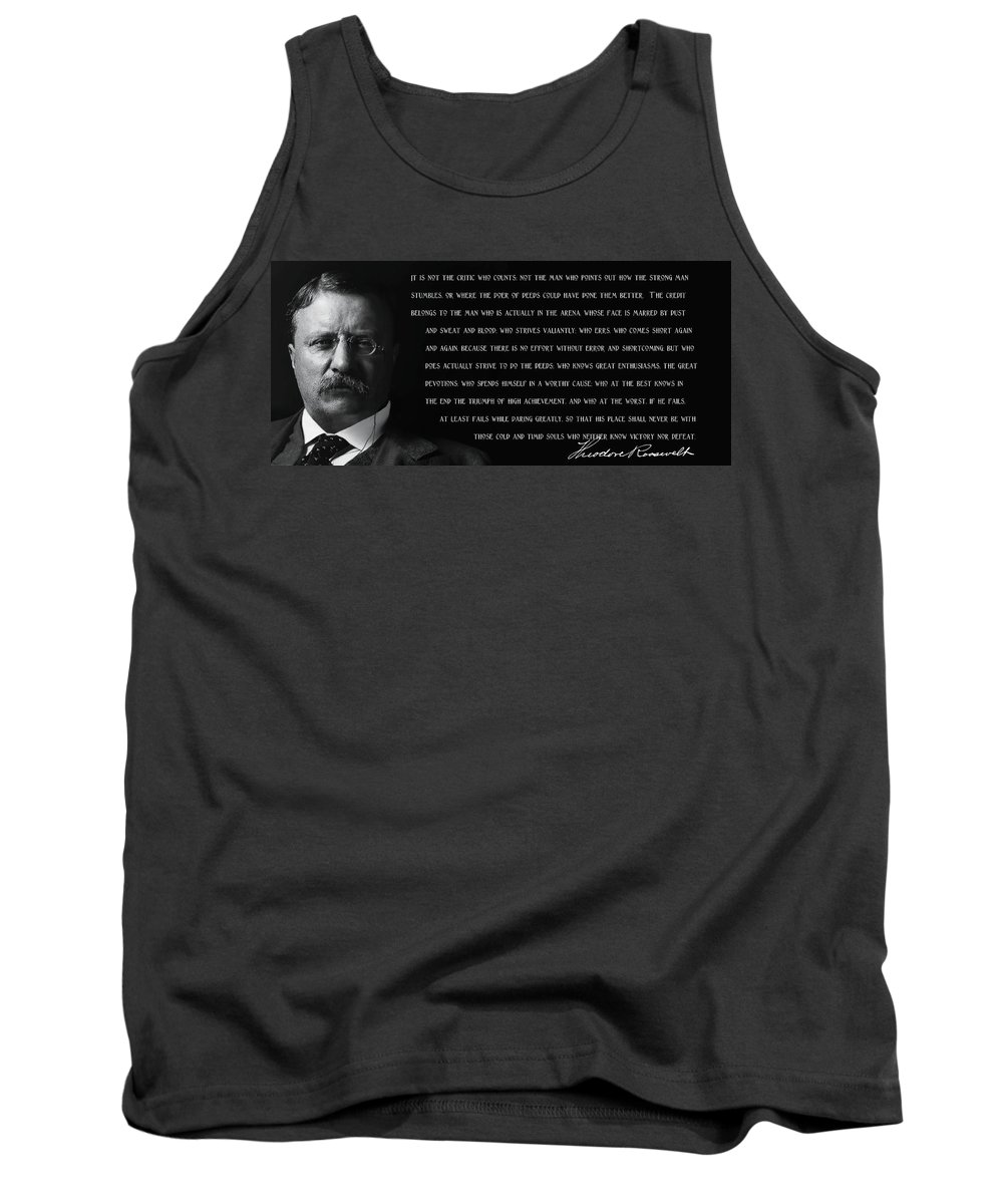 The Man In The Arena Tank Top featuring the mixed media The Man In The Arena - Teddy Roosevelt 1910 by Daniel Hagerman