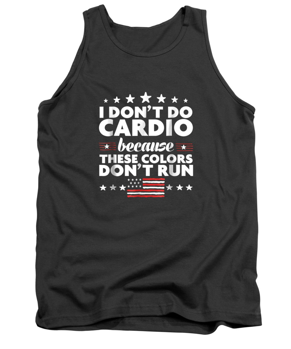 men's Novelty T-shirts Tank Top featuring the digital art Funny 4th Of July Shirts-i Don't Do Cardio For Men Or Women by Do David
