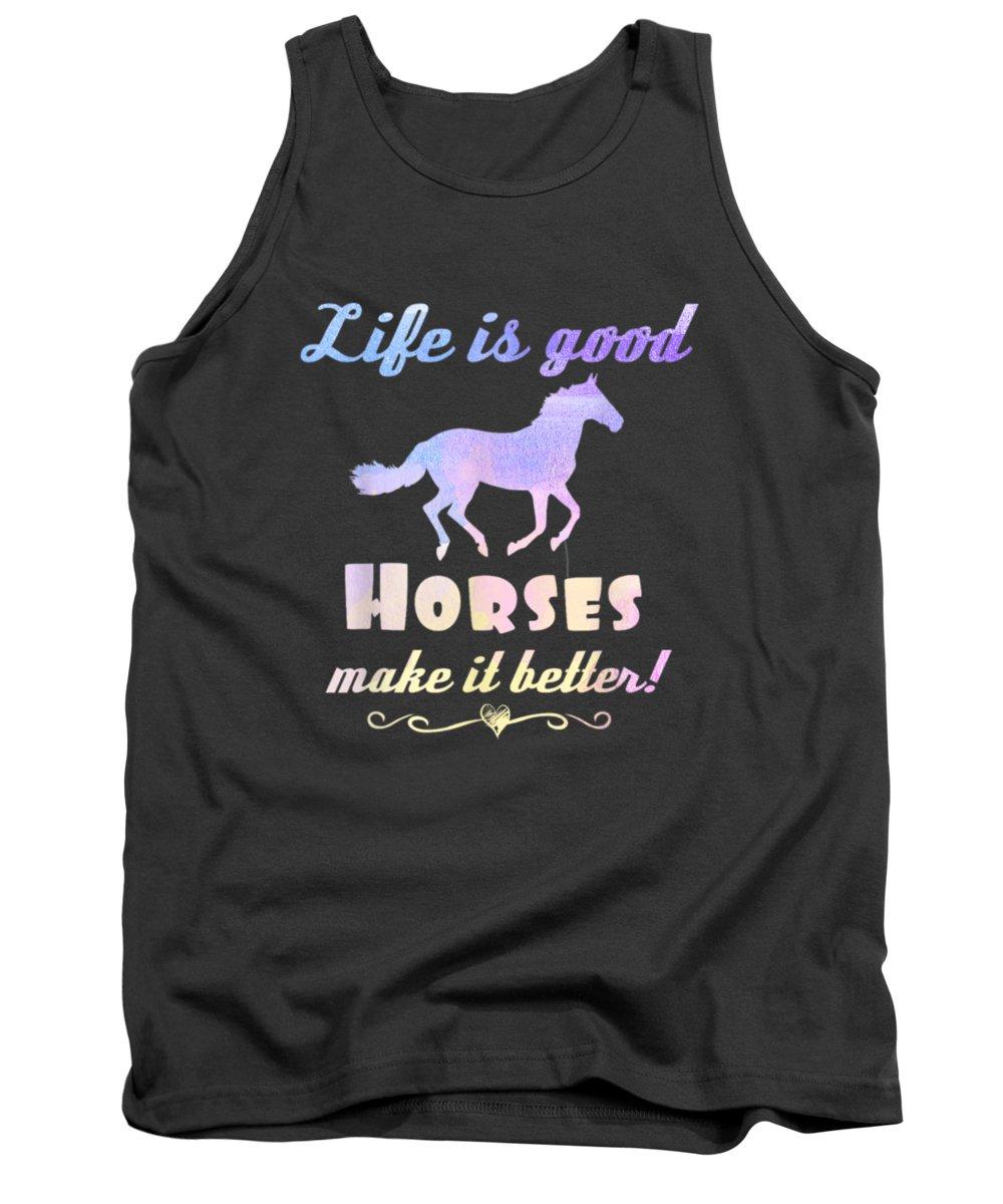 girls' Novelty T-shirts Tank Top featuring the digital art Life Is Good Horses Make It Better Shirt Horse Equestrian T-shirt by Do David