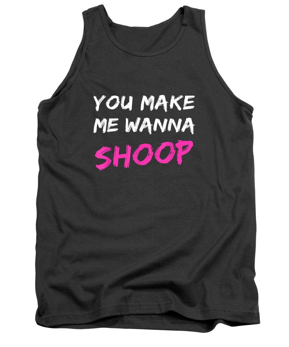 men's Novelty T-shirts Tank Top featuring the digital art You Make Me Wanna Shoop Shirt Fun 90s Music T-shirt by Do David
