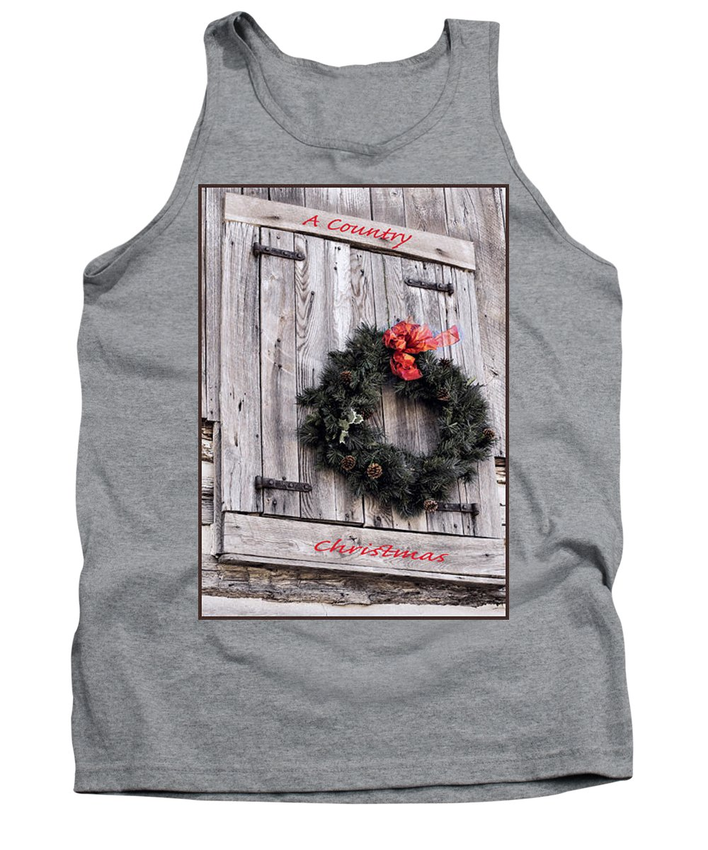 Christmas Tank Top featuring the photograph A Country Christmas by Deb Buchanan