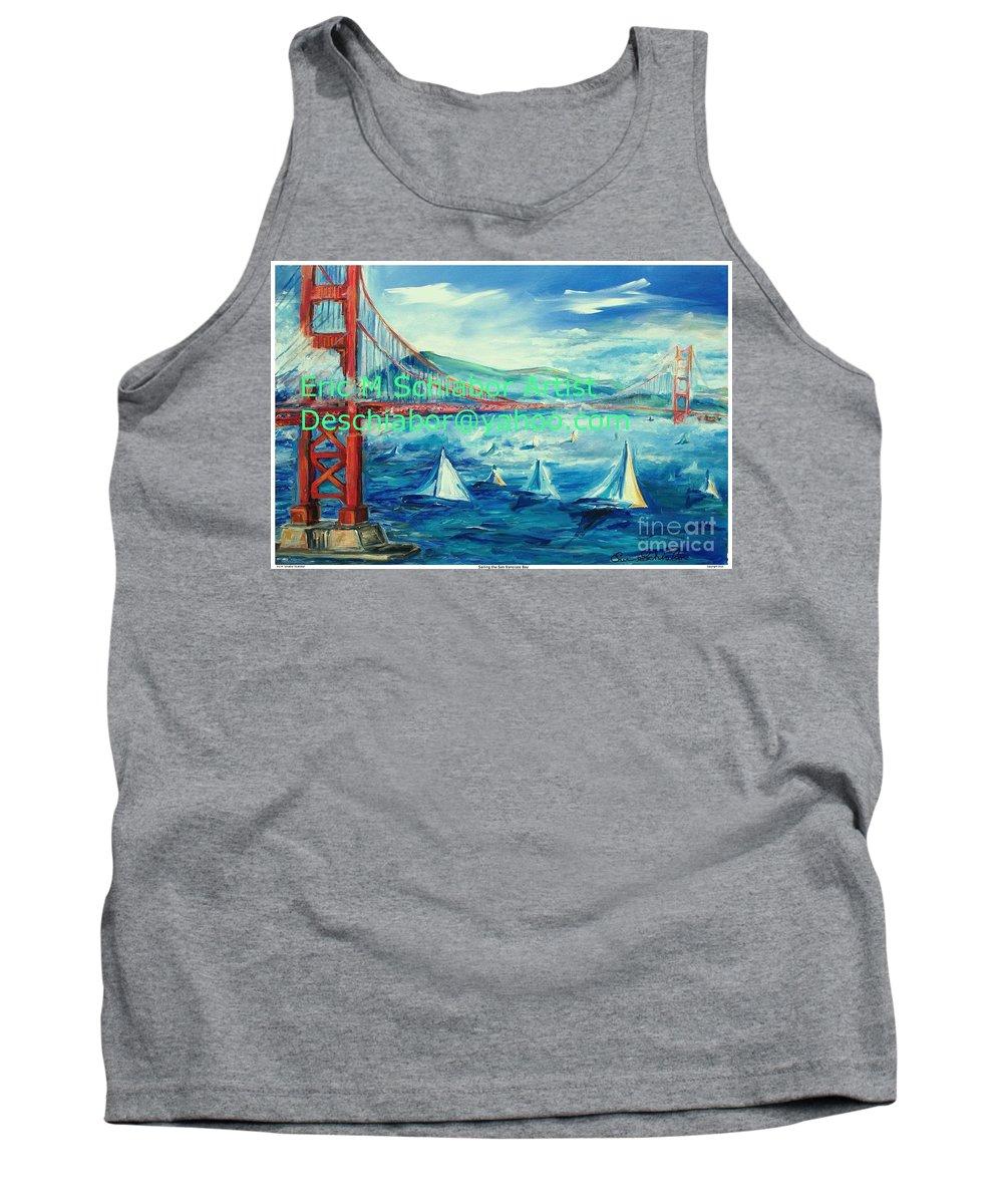 San Francisco Golden Gate Bridge Tank Top featuring the painting San Francisco Golden Gate Bridge by Eric Schiabor